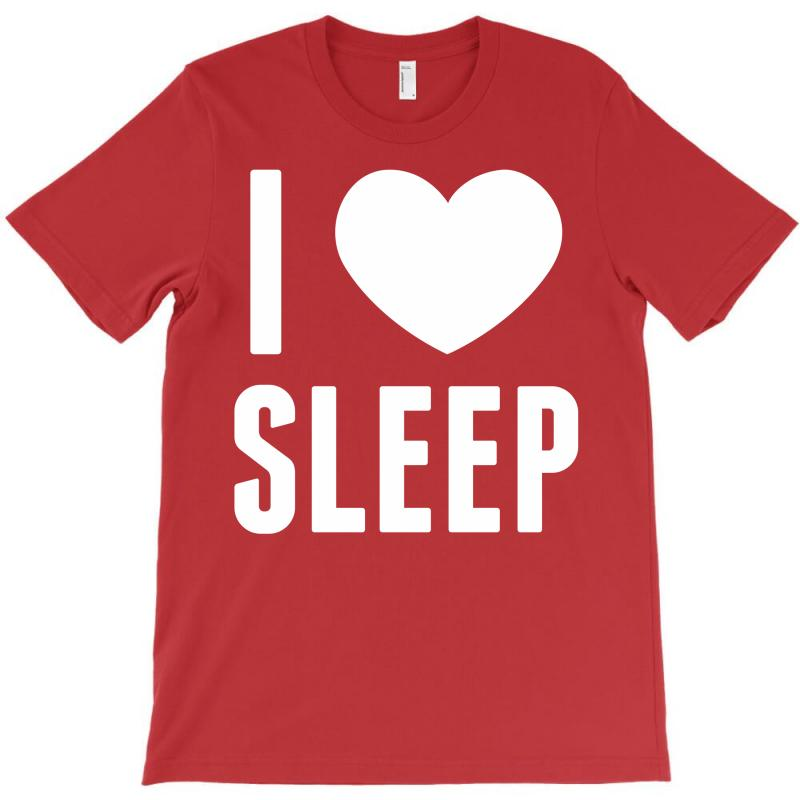 I Heart Sleep T-shirt | Artistshot
