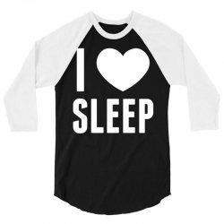 I Heart Sleep 3/4 Sleeve Shirt | Artistshot