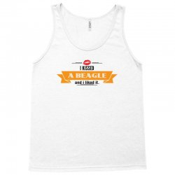 I Kissed A Dog And I Liked It Tank Top | Artistshot