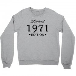 limited edition 1971 Crewneck Sweatshirt   Artistshot