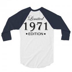 limited edition 1971 3/4 Sleeve Shirt | Artistshot