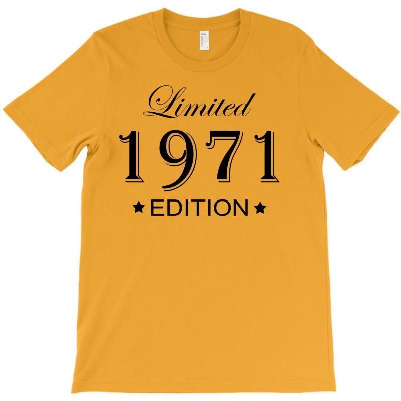 Limited Edition 1971 T-shirt | Artistshot