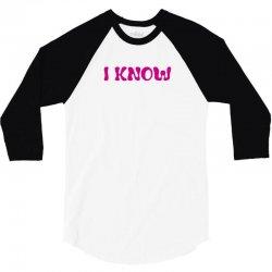 I Know (I Love You & I Know) 3/4 Sleeve Shirt | Artistshot