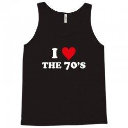 I Love 70's Tank Top | Artistshot
