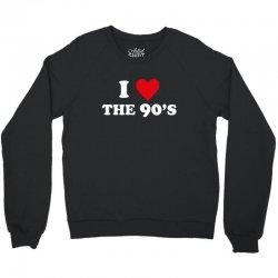 I Love 90's Crewneck Sweatshirt | Artistshot