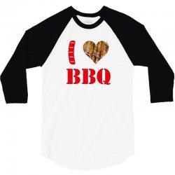 I love BBQ 3/4 Sleeve Shirt | Artistshot