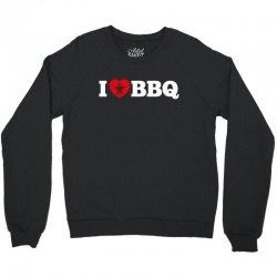 I love BBQ Crewneck Sweatshirt   Artistshot