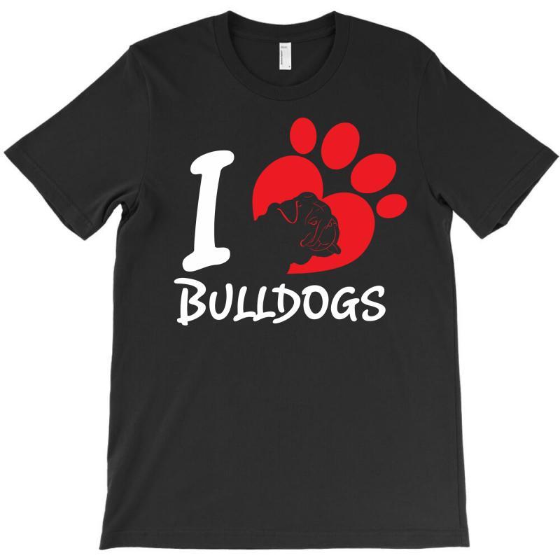I Love Bulldogs T-shirt | Artistshot