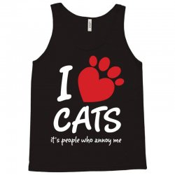 I Love Cats Its People Who Annoy Me Tank Top | Artistshot