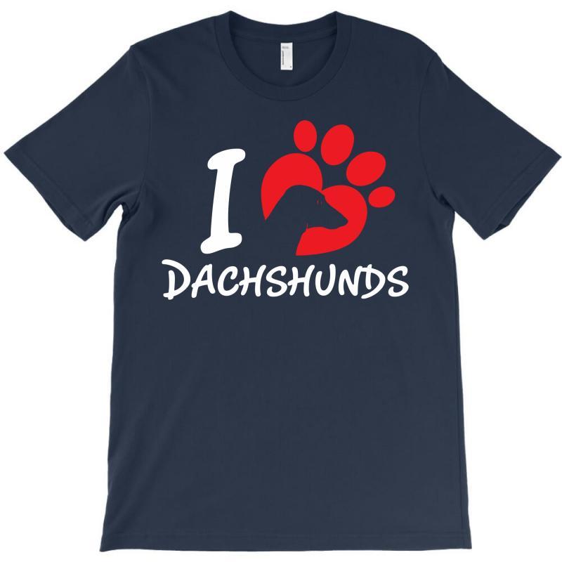 I Love Dachshunds T-shirt | Artistshot