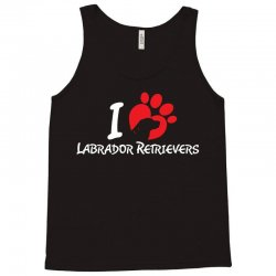 I Love Labrador Retrievers Tank Top | Artistshot