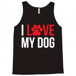 I Love My Dog Tank Top | Artistshot