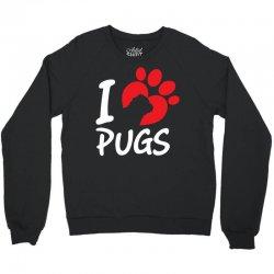 I Love Pugs Crewneck Sweatshirt | Artistshot