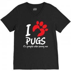 I Love Pugs Its People Who Annoy Me V-Neck Tee   Artistshot