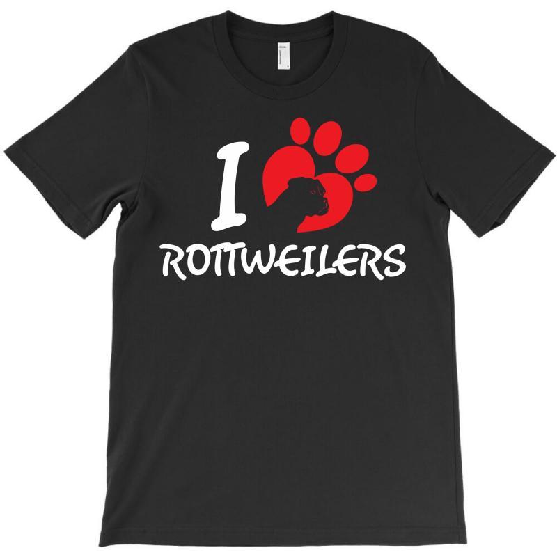 I Love Rottweilers T-shirt | Artistshot