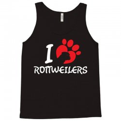 I Love Rottweilers Tank Top | Artistshot