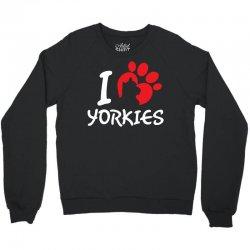 I Love Yorkies Crewneck Sweatshirt | Artistshot