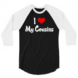 I Heart My Cousins 3/4 Sleeve Shirt | Artistshot