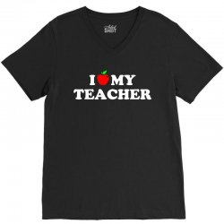 I love my Teacher V-Neck Tee | Artistshot