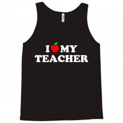 I love my Teacher Tank Top | Artistshot