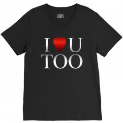 I Love U Too V-Neck Tee | Artistshot