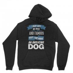 .... I Do Have An Awesome Dog Unisex Hoodie | Artistshot