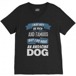 .... I Do Have An Awesome Dog V-Neck Tee | Artistshot