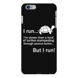 I Run iPhone 6 Plus/6s Plus Case | Artistshot