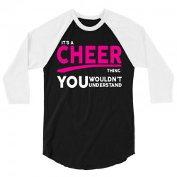 It's A Cheer Thing 3/4 Sleeve Shirt | Artistshot