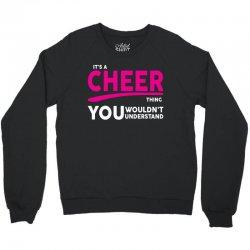 It's A Cheer Thing Crewneck Sweatshirt | Artistshot