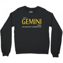 It's A Gemini Thing Crewneck Sweatshirt | Artistshot