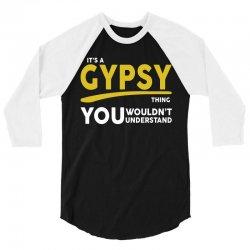 It's A Gypsy Thing 3/4 Sleeve Shirt   Artistshot