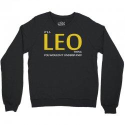 It's A Leo Thing Crewneck Sweatshirt | Artistshot