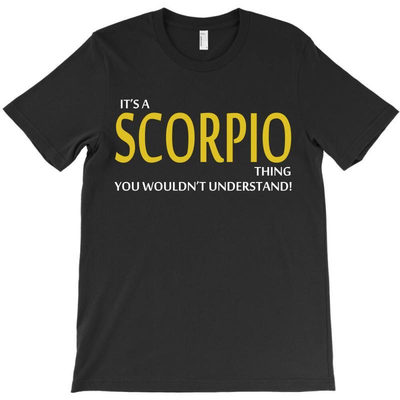 It's A Scorpio Thing T-shirt | Artistshot
