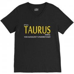 It's A Taurus Thing V-Neck Tee | Artistshot