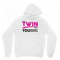 It's A Twin Thing Unisex Hoodie | Artistshot