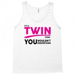It's A Twin Thing Tank Top | Artistshot