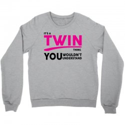 It's A Twin Thing Crewneck Sweatshirt | Artistshot