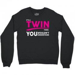 It's A Twin Thing Crewneck Sweatshirt | Artistshot