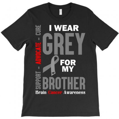 I Wear Grey For My Brother (brain Cancer Awareness) T-shirt Designed By Tshiart