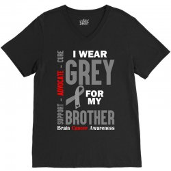 I Wear Grey For My Brother (Brain Cancer Awareness) V-Neck Tee | Artistshot