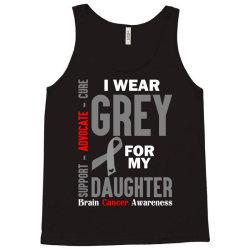 I Wear Grey For My Daughter (Brain Cancer Awareness) Tank Top | Artistshot