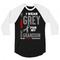 I Wear Grey For My Grandson (Brain Cancer Awareness) 3/4 Sleeve Shirt   Artistshot