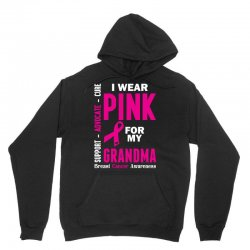 I Wear Pink For My Grandma (Breast Cancer Awareness) Unisex Hoodie | Artistshot