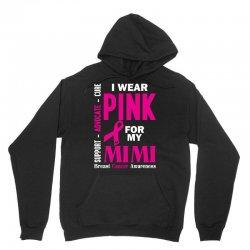 I Wear Pink For My Mimi (Breast Cancer Awareness) Unisex Hoodie | Artistshot