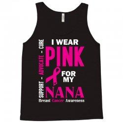 I Wear Pink For My Nana (Breast Cancer Awareness) Tank Top   Artistshot