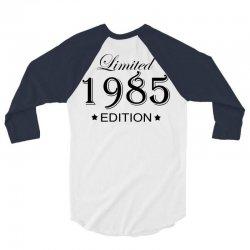 limited edition 1985 3/4 Sleeve Shirt | Artistshot