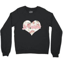 Je T'aime Crewneck Sweatshirt | Artistshot