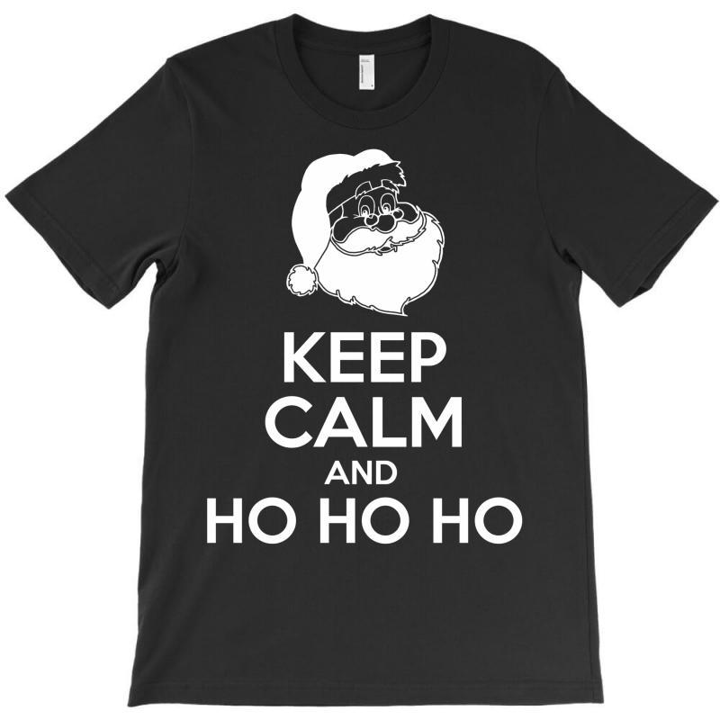 Keep Calm And Ho Ho Ho T-shirt | Artistshot