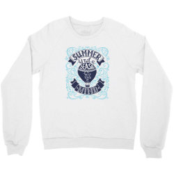 Summer is not a season Crewneck Sweatshirt | Artistshot
